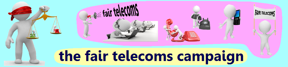 the fair telecoms campaign
